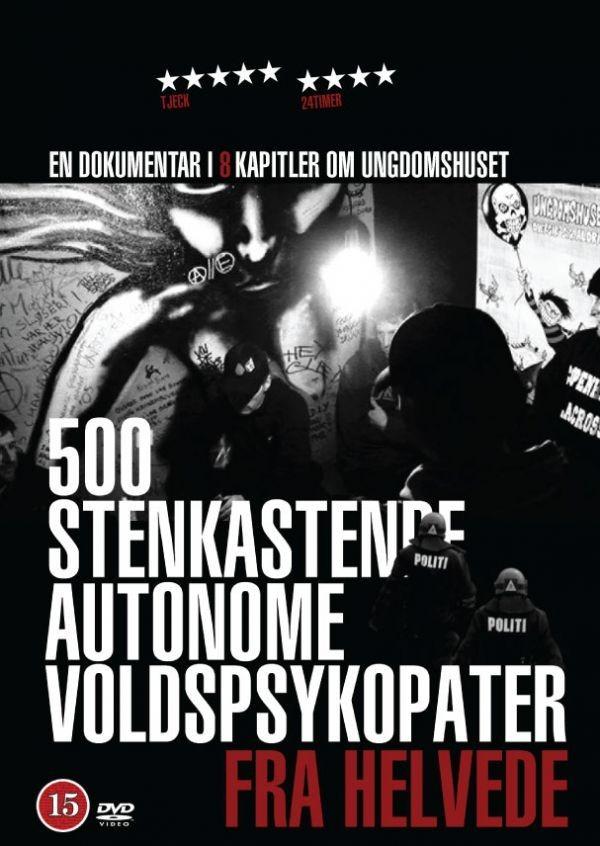 Køb 500 Stenkastende Autonome Voldspsykopater Fra Helvede